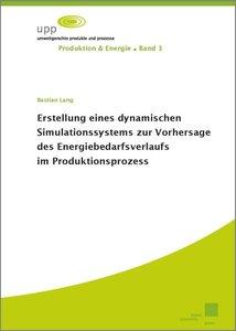 Erstellung eines dynamischen Simulationssystems zur Vorhersage d