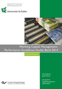Working Capital Management- Performance Excellence-Studie Band 2