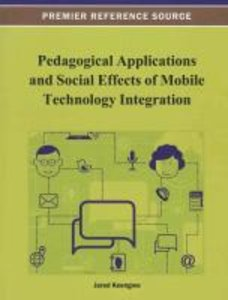 Pedagogical Applications and Social Effects of Mobile Technology