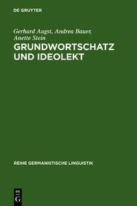 Grundwortschatz und Ideolekt