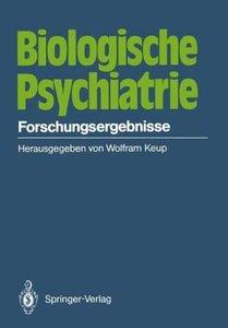 Biologische Psychiatrie