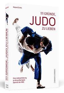 111 Gründe, Judo zu lieben