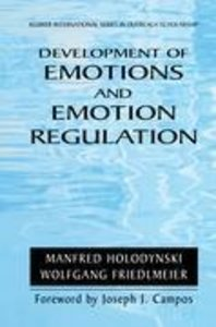 Development of Emotions and Emotion Regulation