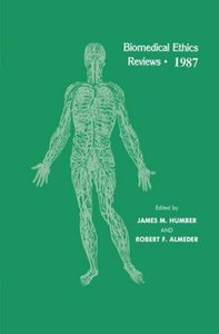 Biomedical Ethics Reviews · 1987