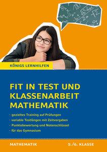 Fit in Test und Klassenarbeit - Mathematik 5./6. Klasse Gymnasiu