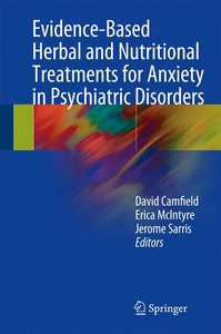 Evidence-Based Herbal and Nutritional Treatments for Anxiety in