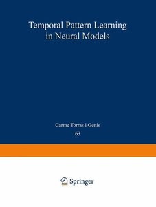 Temporal-Pattern Learning in Neural Models