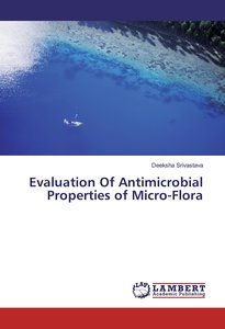 Evaluation Of Antimicrobial Properties of Micro-Flora