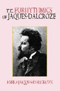 The Eurhythmics of Jaques-Dalcroze