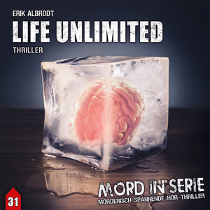 Mord in Serie 31: Life Unlimited