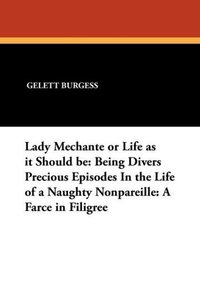 Lady Mechante or Life as it Should be