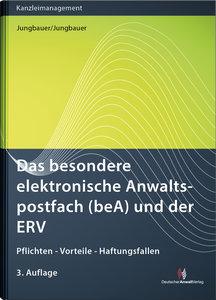 Das besondere elektronische Anwaltspostfach (beA) und der ERV