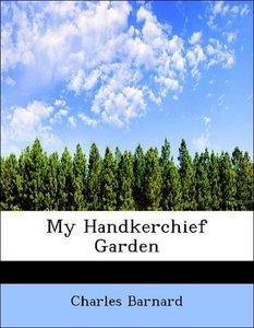 My Handkerchief Garden