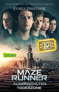 Maze Runner: Die Auserwählten - In der Todeszone (Filmausgabe)