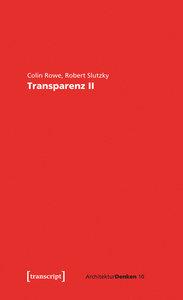 Transparenz: wörtlich und phänomenal II