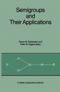 Semigroups and Their Applications