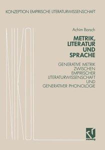Metrik, Literatur und Sprache