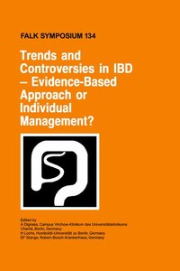 Trends and Controversies in IBD: Evidence-Based Approach or Indi
