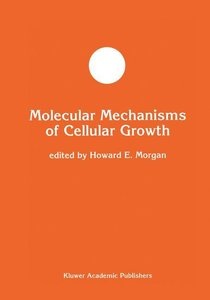 Molecular Mechanisms of Cellular Growth