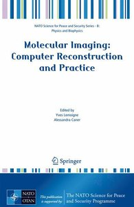 Molecular Imaging: Computer Reconstruction and Practice