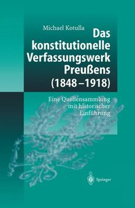 Das konstitutionelle Verfassungswerk Preußens (1848-1918)