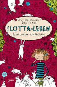 Mein Lotta-Leben 01 - Alles voller Kaninchen