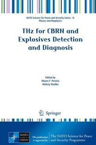 THz for CBRN and Explosives\' Detection and Diagnosis