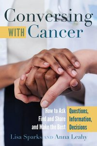 Conversing with Cancer