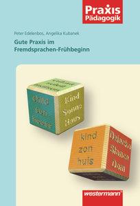 Gute Praxis im Fremdsprachen-Frühbeginn