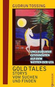 Gold Tales - Storys vom Suchen & Finden
