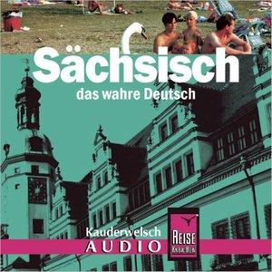 Sächsisch. Kauderwelsch AusspracheTrainer. CD