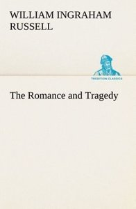 The Romance and Tragedy
