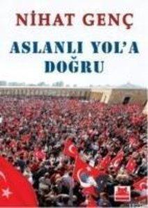 Aslanli Yola Dogru