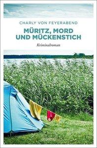 Müritz, Mord und Mückenstich