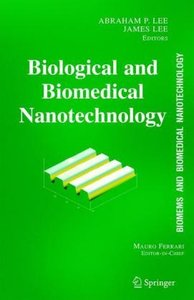 BioMEMS and Biomedical Nanotechnology