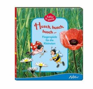 Husch, husch, husch: Fingerspiele für die Kleinsten