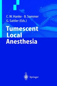Tumescent Local Anesthesia