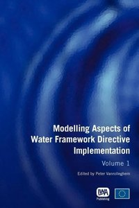 Modelling Aspects of Water Framework Directive Implementation Vo