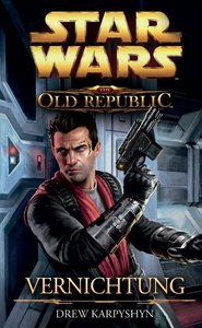 Star Wars The Old Republic. Vernichtung