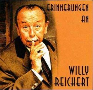 Erinnerungen an Willy Reichert