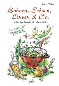 Bohnen, Erbsen, Linsen & Co