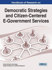 Handbook of Research on Democratic Strategies and Citizen-Center