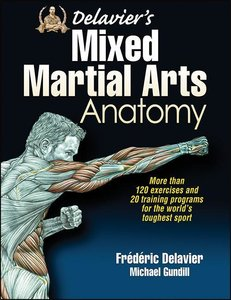 Delavier's Mixed Martial Arts Anatomy