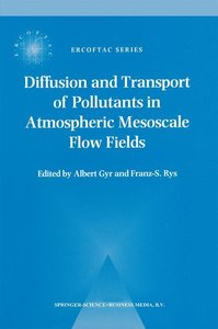 Diffusion and Transport of Pollutants in Atmospheric Mesoscale F