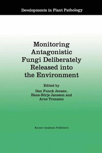 Monitoring Antagonistic Fungi Deliberately Released into the Env