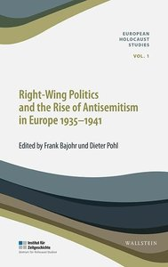 Right-Wing Politics and the Rise of Antisemitism in Europe 1935-