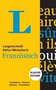 Langenscheidt Abitur-Wörterbuch Französisch, Klausurausgabe