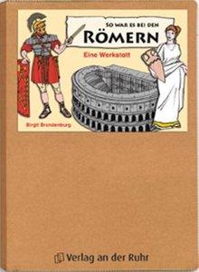 So war es bei den Römern. Eine Werkstatt
