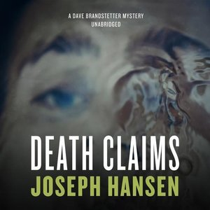 Death Claims: A Dave Branstetter Mystery
