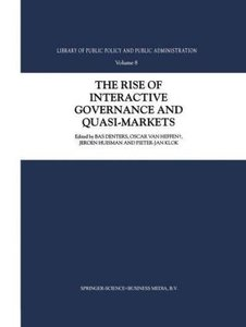 The Rise of Interactive Governance and Quasi-Markets